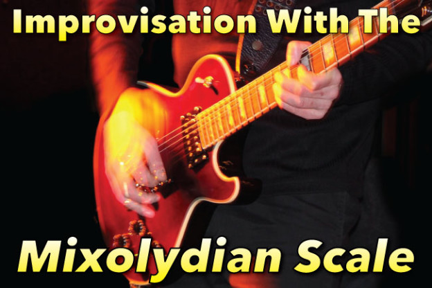 Improvisation With The Mixolydian Scale