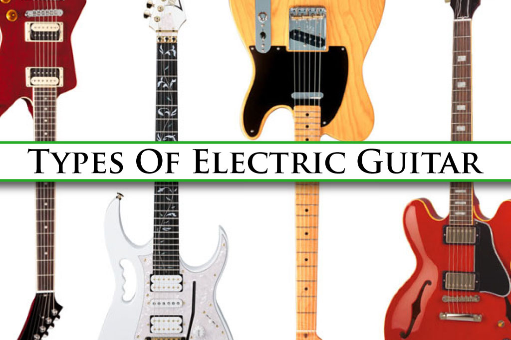 Electric Guitar Types : types of electric guitars the different kinds of guitar ~ Vivirlamusica.com Haus und Dekorationen
