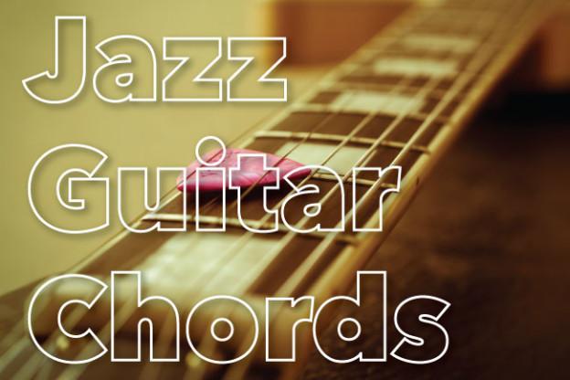 Basic Jazz Guitar Chords