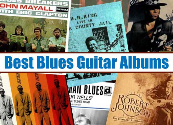 best blues guitar albums 10 influential blues guitar records. Black Bedroom Furniture Sets. Home Design Ideas