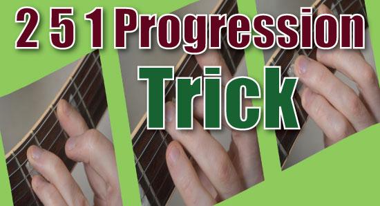 2 5 1 Progression Trick