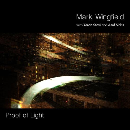 Mark Wingfield - Proof Of Light