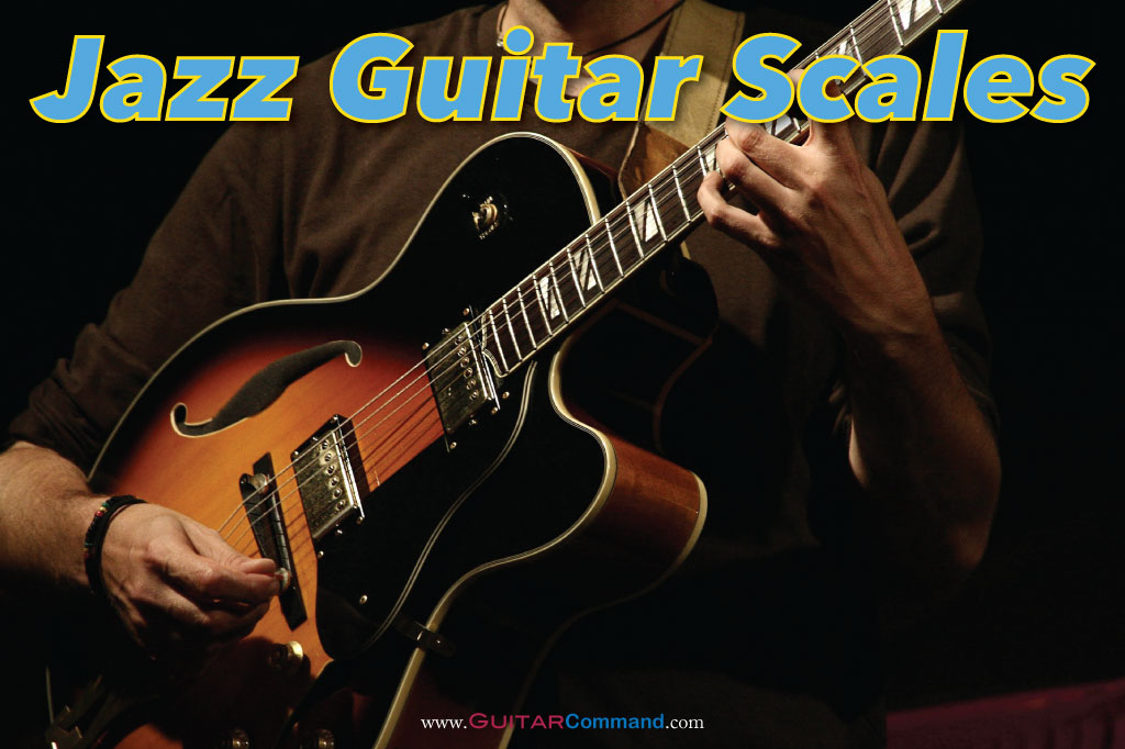 Jazz Scales Guitar Tab, Diagrams & How To Improvise
