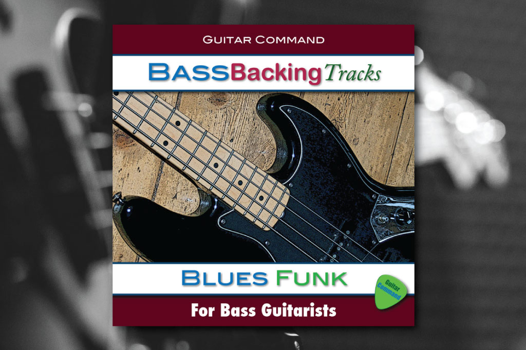 Blues Funk Backing Tracks For Bass Guitar: Create Bass Lines